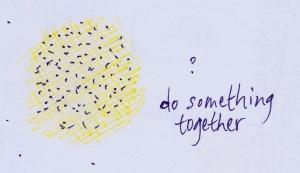do something together