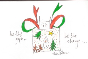 be the gift ...