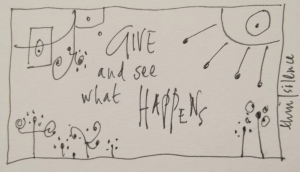 give and see what happens