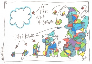 4 not this kind of dream
